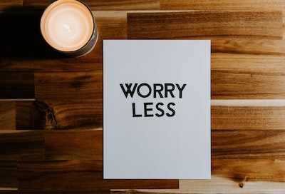 how to stop worrying about the future and enjoy life today, worry, anxiety